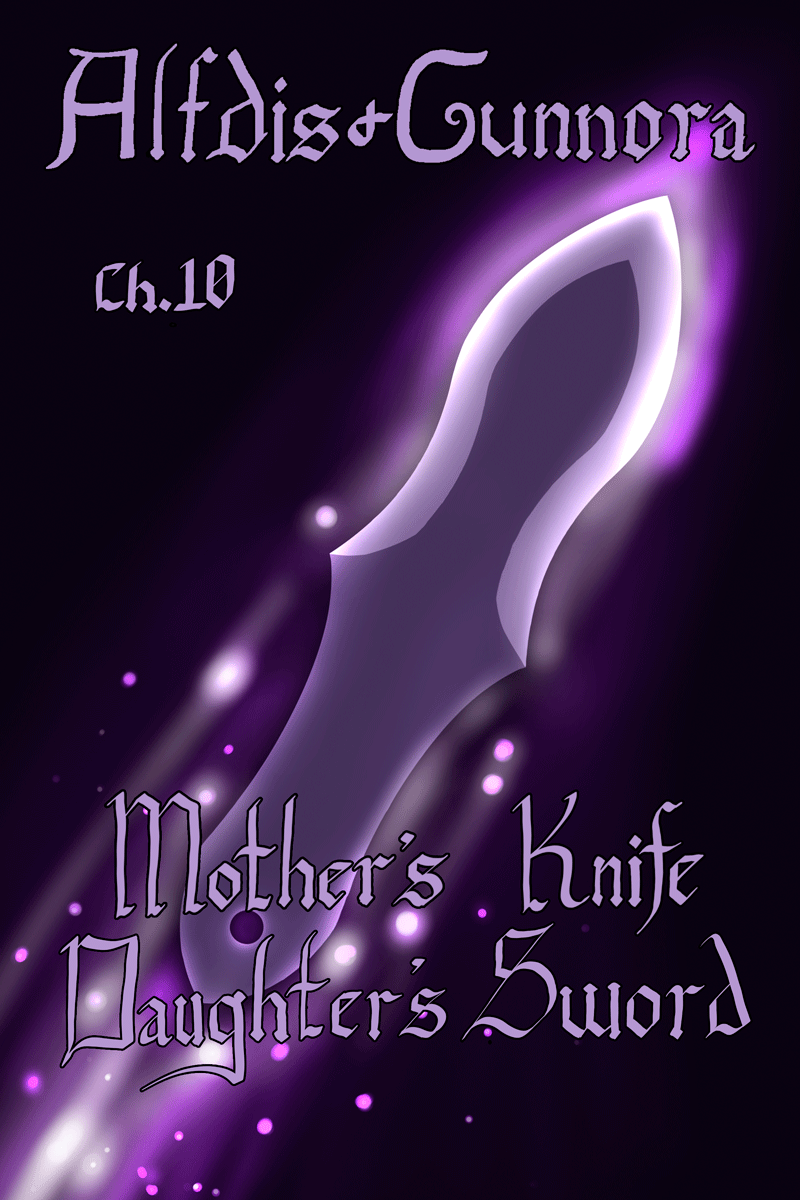 Chapter 10: Mother's Knife, Daughter's Sword