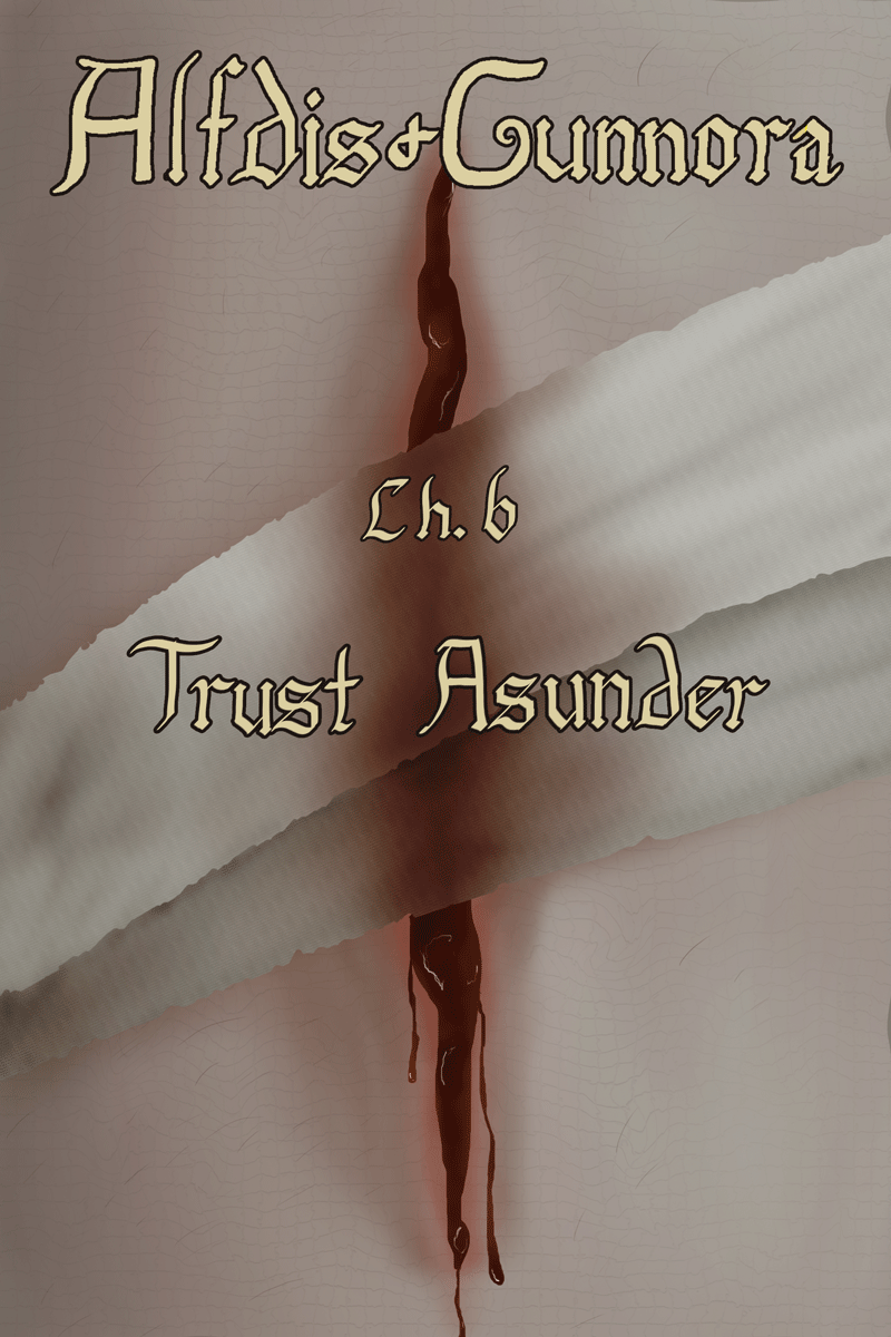 Chapter Six: Trust Asunder